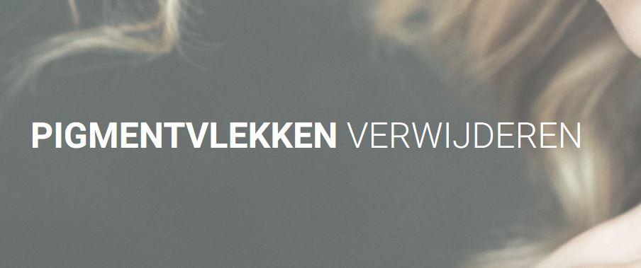 Pigmentvlekken verwijderen Nederland.